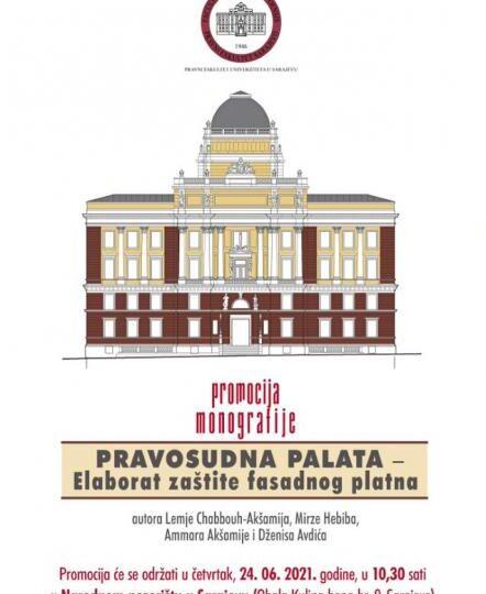 Promocija naučne monografije Pravosudna palata Elaborat zaštite fasadnog platna